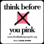 ThinkBeforeYouPink.org BCAction.org