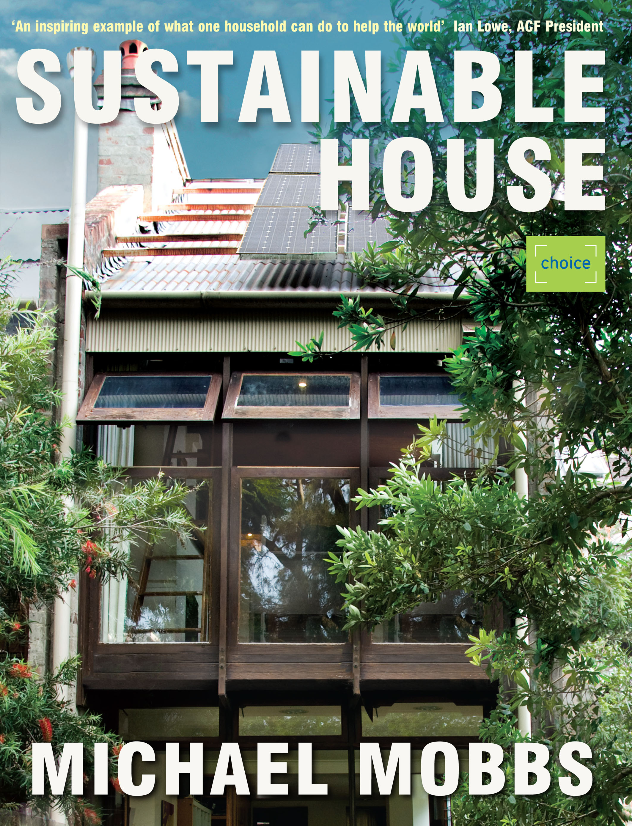 Michael Mobbs offers 9 tips for a more sustainable home