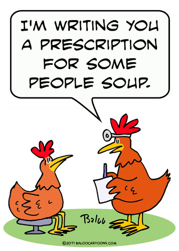 chicken doctor people soup prescription
