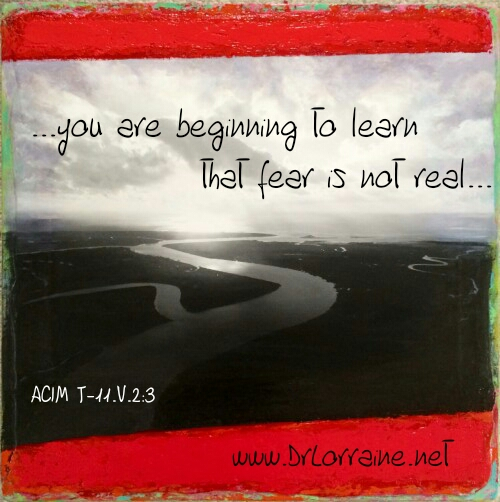 fear is not real ACIM Jan Clayton Pagratis