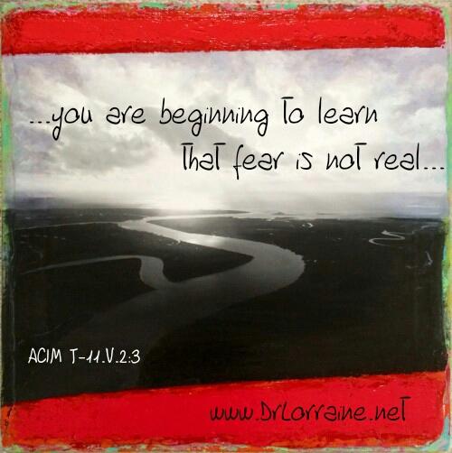fear is not real ACIM Jan Clayton Pagratis
